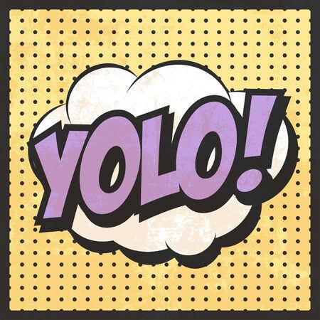yolo pop art text bubble, illustration in vector format