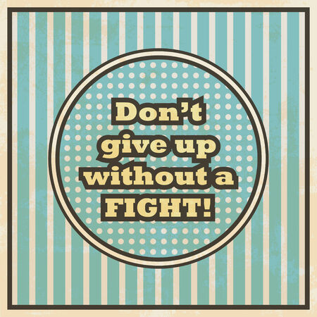 dont give up: dont give up illustration
