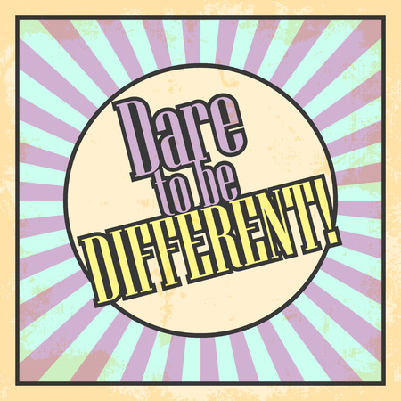 be different: dare to be different, illustration in vector format Illustration