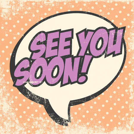 see you soon, illustration in vector format Stock Illustratie