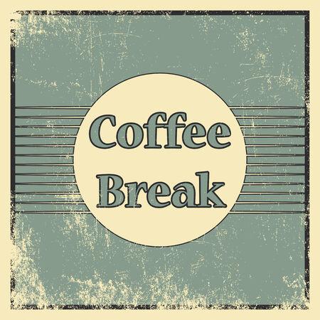 break in: coffee break background, illustration in vector format