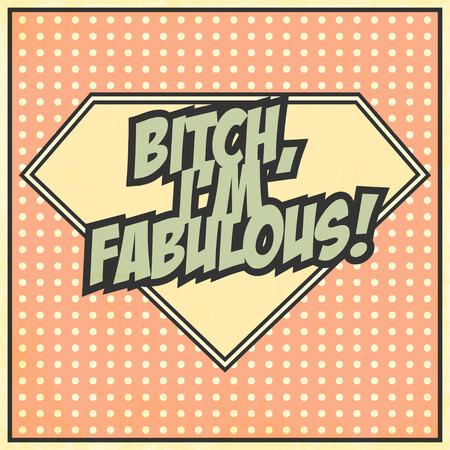 fabulous: Im fabulous background, illustration in vector format