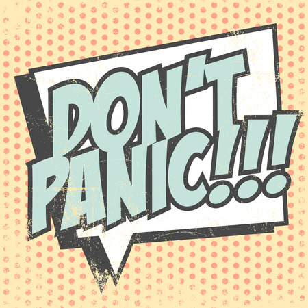 don't: dont panic background, illustration in vector format