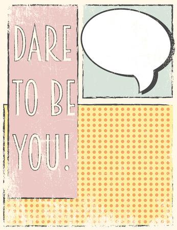 osare: il coraggio di essere voi, illustrazione in formato vettoriale Vettoriali