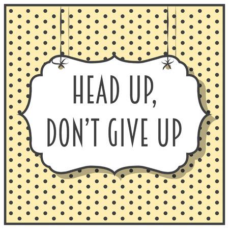dont give up: pop art motivational background, illustration in vector format Illustration