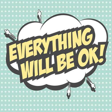 ok: everyting will be ok, illustration in vector format
