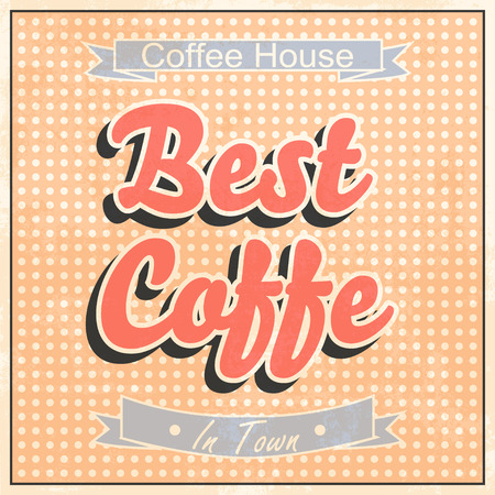 best coffee: best coffee in town, illustration in vector format