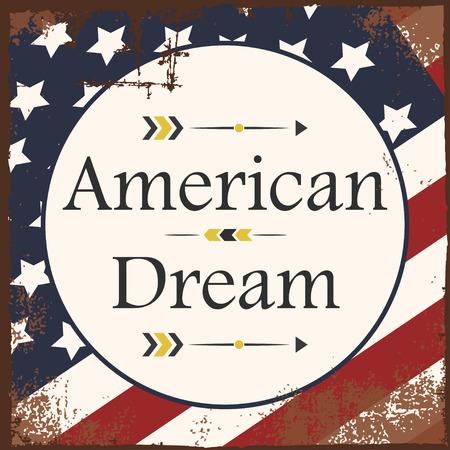 american dream: american dream backgound, illustration in vector format