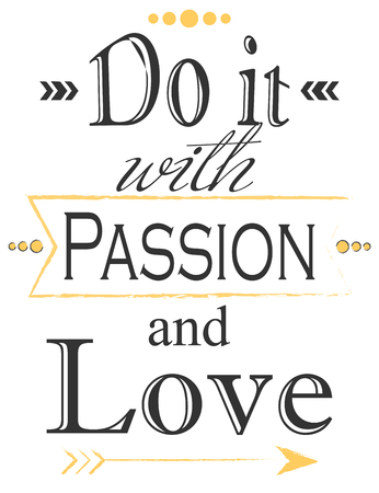 страсть: do it with passion, illustration in vector format