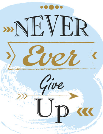 dont: dont give up, illustration in vector format