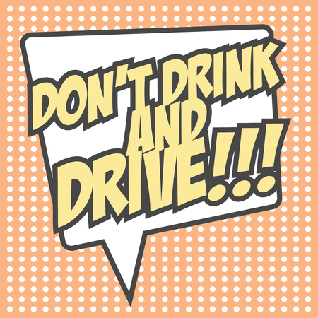 drive safely: dont drink and  drive, illustration in format