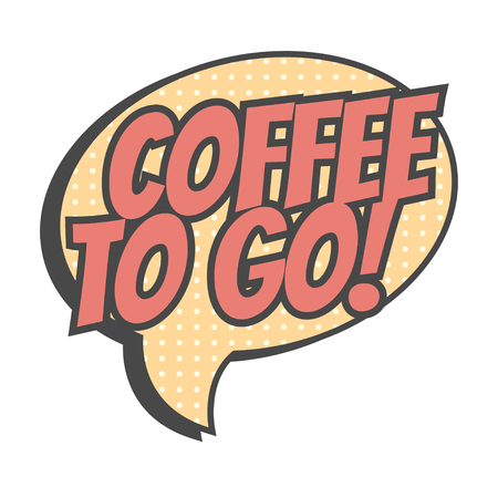 coffee to go: coffee to go, illustration in vector format