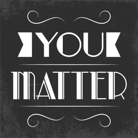 white matter: you matter background, illustraion in vector format