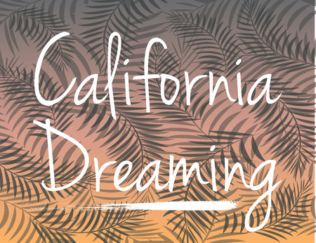 california dreaming background