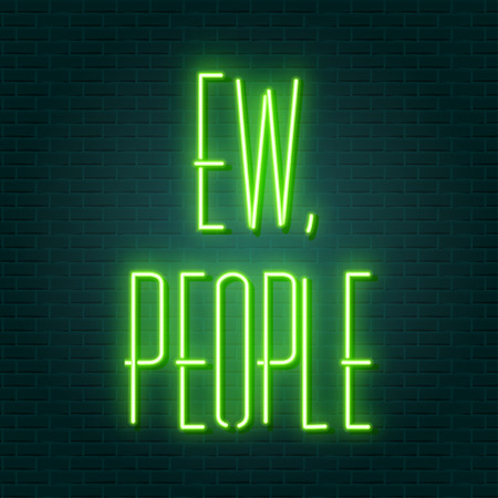 ew people neon sign, illustration in vector format