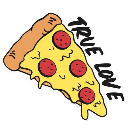 funny true pizza lover, illustration in vector format