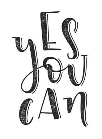 inspiring: Yes you can typographic poster. Hand drawn background with motivation quote.
