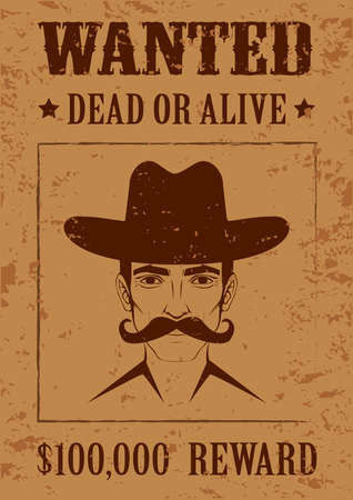 wanted poster: western vector poster, wanted dead or alive, vintage cowboy face,