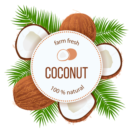 Ripe coconuts and palm leaves around circle badge with text farm fresh 100 percent natural. Concept for logo, tag, banner, advertising, prints, label, poster, perfumery, cosmetics, drinks, health care