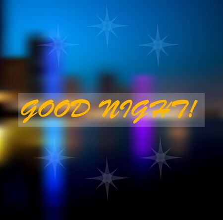 night sky: blur light in  good night. city lights. vector illustration Illustration