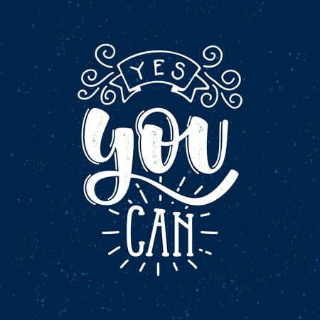 """Vector illustratie met handgetekende letters op textuur achtergrond. """"Yes You Can"""" inschrijving voor uitnodiging en wenskaart, afdrukken en posters. Kalligrafisch krijtontwerp Stock Illustratie"""