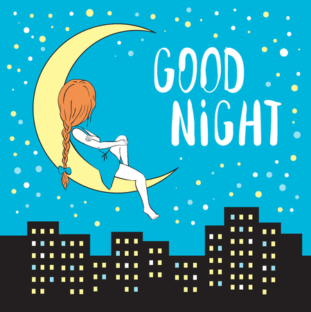 Girl sitting on the moon. Blue sky with stars. Night city with skyscrapers. Good night greeting card.