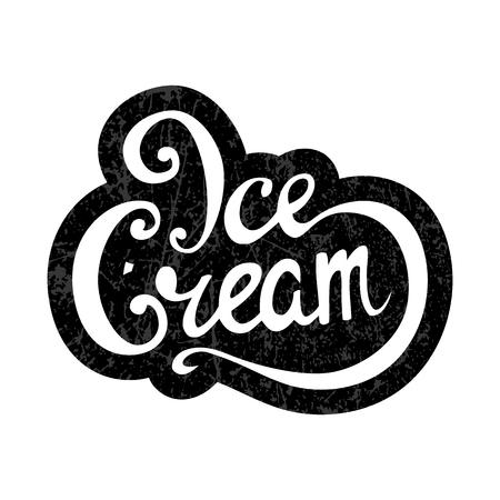 Handwritten inscription ice cream, lettering, calligraphy. Shop, cafe, sale. Vector Illustration