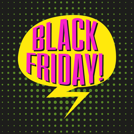 Speech bubble with colorful text BLACK FRIDAY. Vector illustration.