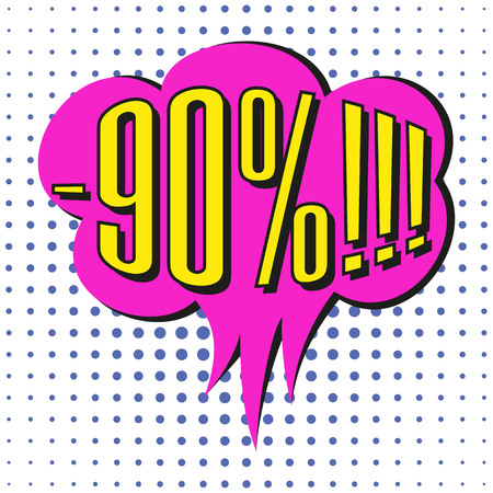 Speech sale bubble with text -90%. Vector illustration.