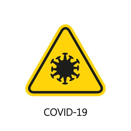 Danger sign with a COVID-19 sign. Concept coronavirus COVID-19. Vector illustration.