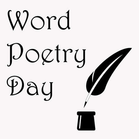 a literary sketch: World Poetry Day illustration with ink pot and feather, made in black and white. Design for card, print or t-shirt.