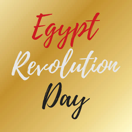 emancipation: Egypt Revolution Day Vector art with flag-coloured inscription. Suitable for Greeting Card, Poster and Banner. Illustration