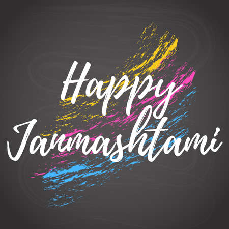 radha: Happy Janmashtami design card. Colored chalk and lettering.