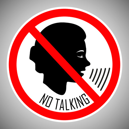 Stop talking. No talking. No noise. The concept of the icon is the proper behavior of people in this place. Vector element isolated on light background. Eps.