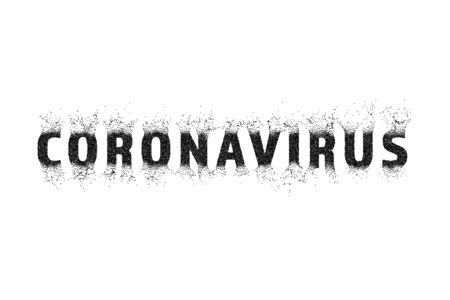 Coronavirus text, sputtering, spreading, dissolving. The inscription, gray scale, monochrome. Vector illustration isolated background.