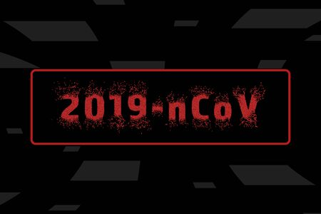 Coronavirus 2019-nCoV. Vector abstract dark illustration with red text. Background, Banner. Ilustrace