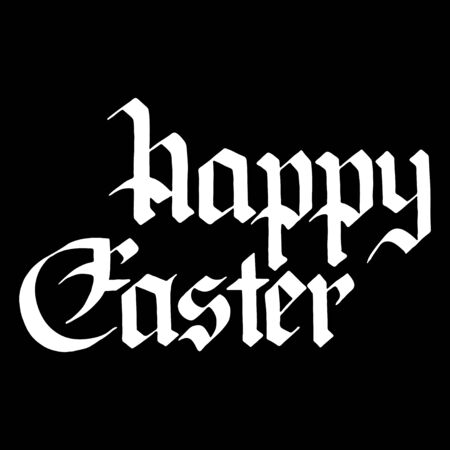 gothic style: Greeting cards for Happy Easter. Lettering in gothic style. Vector illustration on a black background.