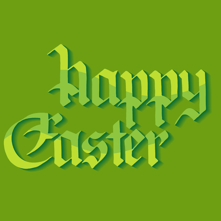 gothic style: Greeting cards for Happy Easter. Lettering in gothic style. Vector illustration on a green background. Illustration