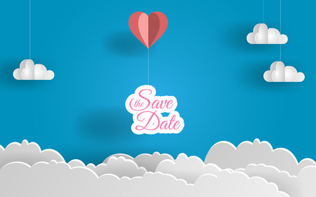 save the date paper art design. Heart balloon and  clouds. Lovely day. Vector illustration. EPS 10 Illustration