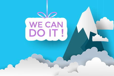 We can do it! feminist slogan with clouds and mountain. Paper art design. Vector illustration. EPS 10