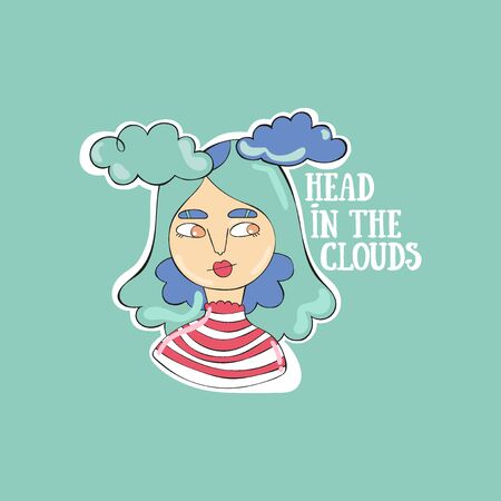 Head in the clouds. Young beautiful girl. Cartoon people. Lettering Clouds.