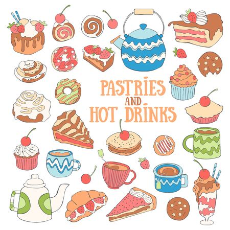Baking and hot drinks. Coffee and tea. Sweets and desserts. Set. Lettering Isolated vector object.