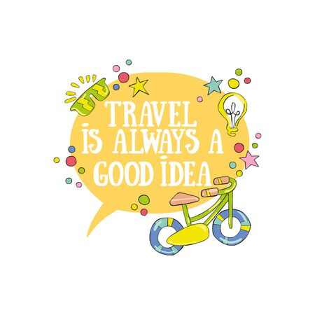Travel is always a good idea. Lettering Bicycle and sunglasses. Light bulb. Isolated vector object on white background.  イラスト・ベクター素材