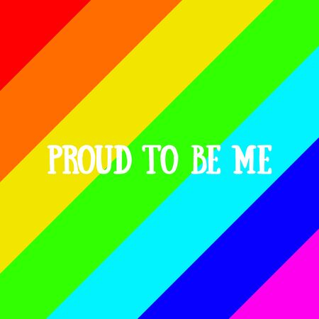 Proud to be me. Rainbow. Lettering  イラスト・ベクター素材
