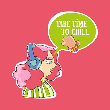 Take time to chill. Young beautiful girl. Cartoon people. Dialog cloud. Lettering Tea cup.  イラスト・ベクター素材