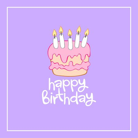 Happy birthday Lettering. Birthday cake with candles. Square frame. Isolated vector object. Card. Imagens - 131752838