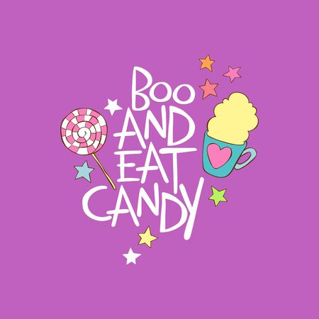 Boo and eat candy. Coffee cup. Tea mug. Candy lollipop. Stars Lettering. Isolated vector object. Purple