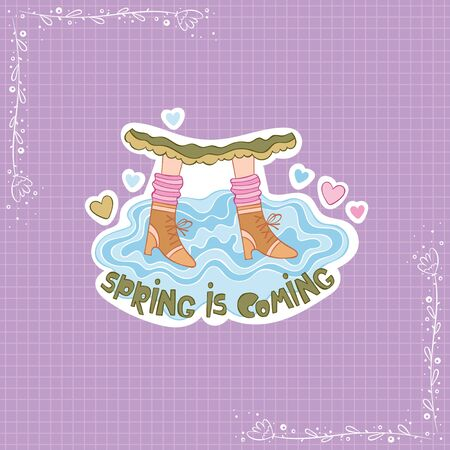 Spring is coming. Lettering. Feet and puddle. Hearts. Stickers Checkered background. Isolated vector objects.