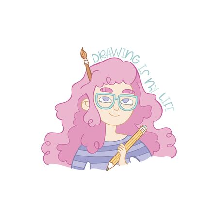 Drawing is my life. Girl artist. Cartoon people. Glasses and pink hair. Brush and pencil. Lettering poster. Illustration. Isolated vector object on white background.