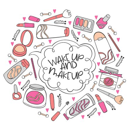 Wake up and makeup. Cosmetics. Powder, eyeshadow, lipstick, mascara. Creams and mask face. Lettering. Isolated vector object on white background. Ilustração